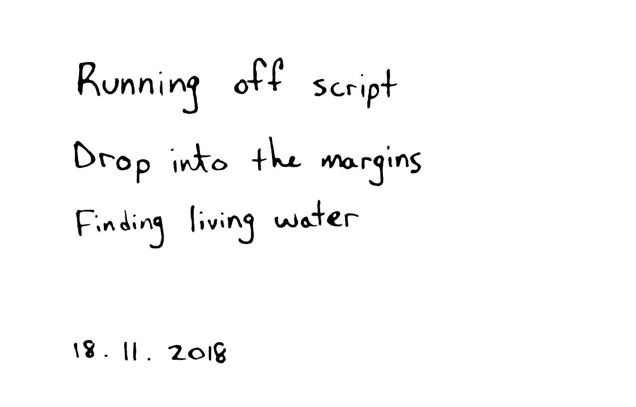 Running off script